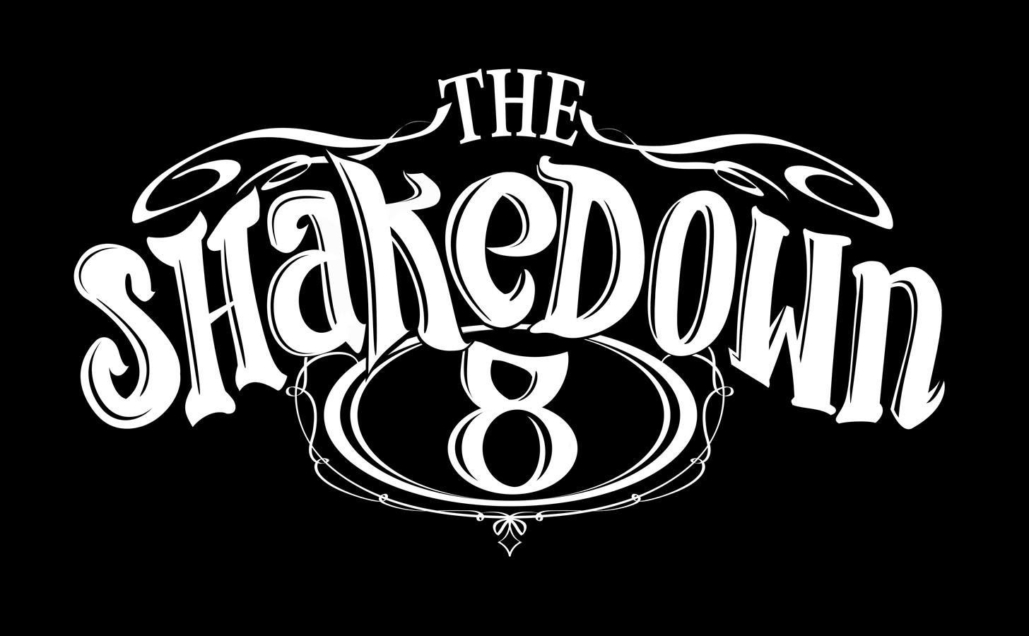 The Shakedown 8